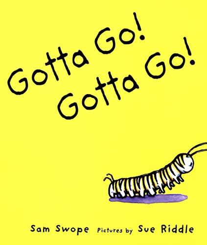 9780374427863: Gotta Go! Gotta Go!: A Picture Book (Sunburst Book)
