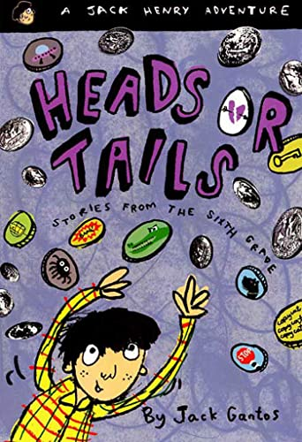 9780374429232: Heads or Tails: Stories from the Sixth Grade (Jack Henry)