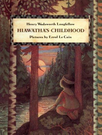 9780374429973: Hiawatha's Childhood