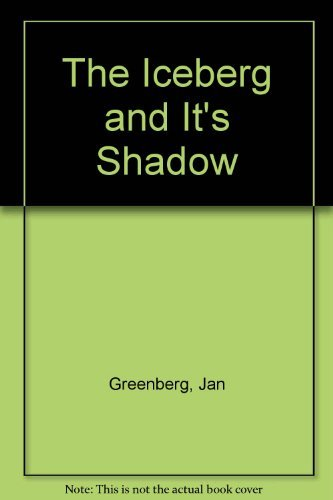 9780374435509: The Iceberg and Its Shadow
