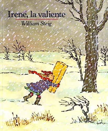 9780374436209: Irene, La Valiente: Spanish Paperback Edition of Brave Irene (Mirasol /Libros Juveniles)