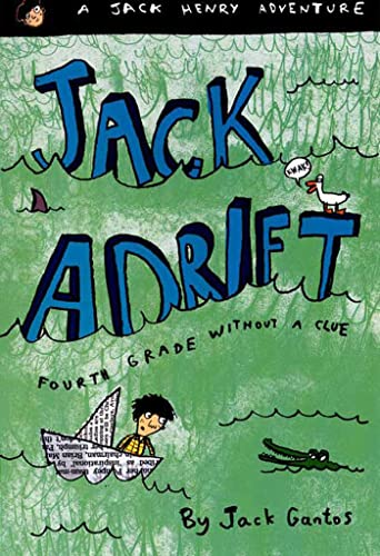 9780374437183: Jack Adrift: Fourth Grade Without a Clue: A Jack Henry Adventure