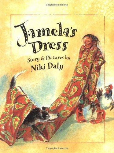 Jamela's Dress (0374437203) by Niki Daly