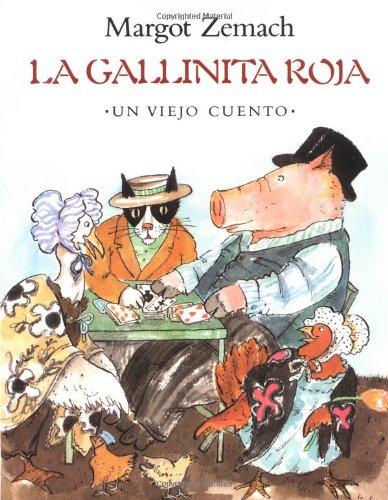 9780374442927: La Gallinita Roja: Un Viejo Cuento: Spanish paperback edtion of The Little Red Hen (Spanish Edition)