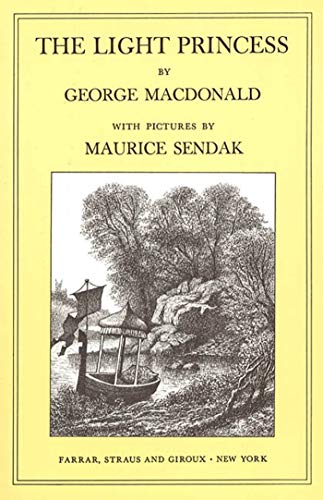 The Light Princess Format: Paperback: George MacDonald; Illustrated by Maurice Sendak