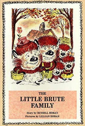 9780374444839: The Little Brute Family (Sunburst Books)