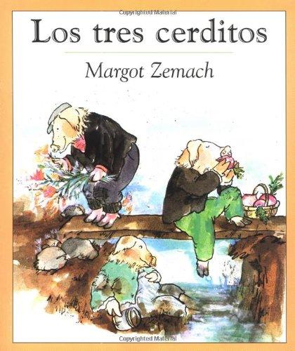 Los Tres Cerditos: Un Viejo Cuento (Spanish Edition): Margot Zemach