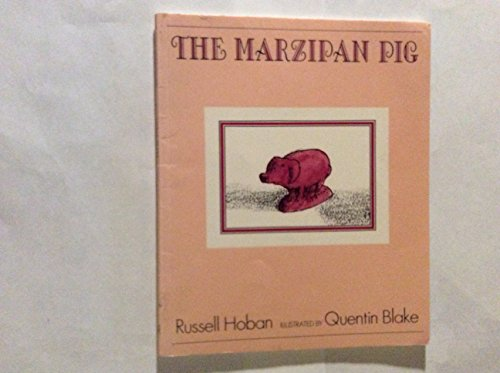 9780374447502: The Marzipan Pig