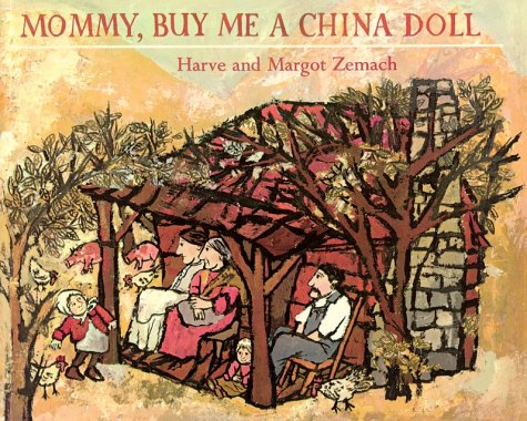 Mommy, Buy Me a China Doll: Margot Zemach; Harve
