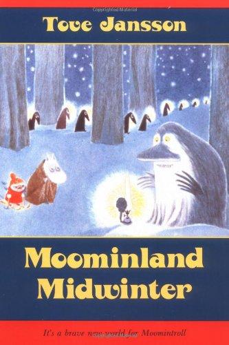 9780374453039: Moominland Midwinter (Moomintroll Series)