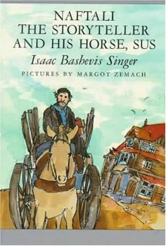 9780374454876: Naftali the Storyteller and His Horse, Sus: And Other Stories