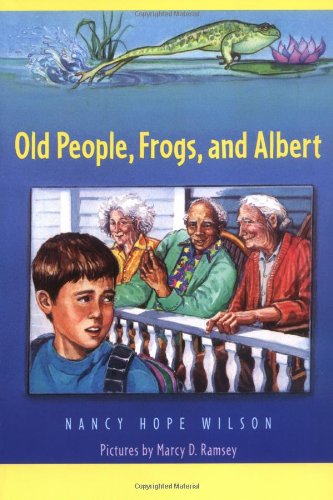 9780374456153: Old People, Frogs, and Albert
