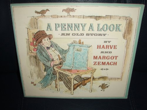 A Penny a Look: An Old Story: Zemach, Harve, Zemach, Margot