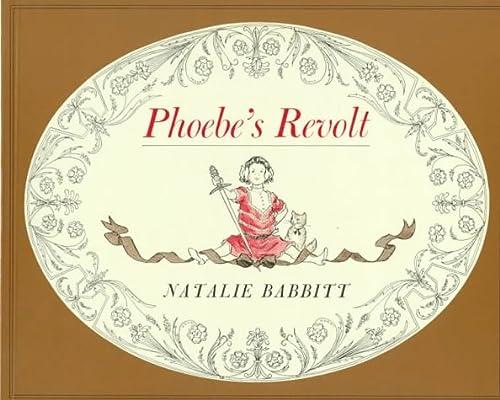 9780374457921: Phoebe's Revolt (A Sunburst Book)
