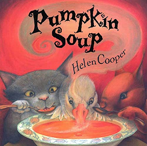 9780374460310: Pumpkin Soup: A Picture Book