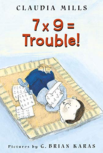 9780374464523: 7 x 9 = Trouble!
