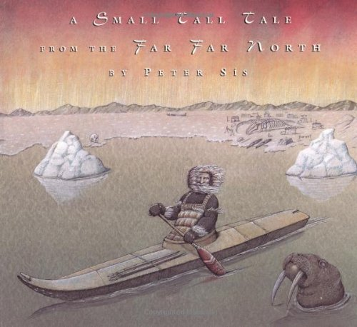 9780374467258: A Small Tall Tale From The Far Far North
