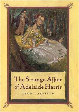 9780374471217: The Strange Affair of Adelaide Harris