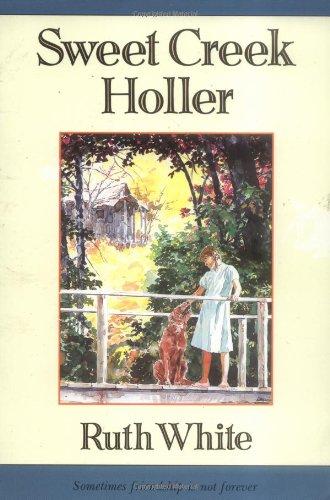 9780374473754: Sweet Creek Holler (A Sunburst Book)