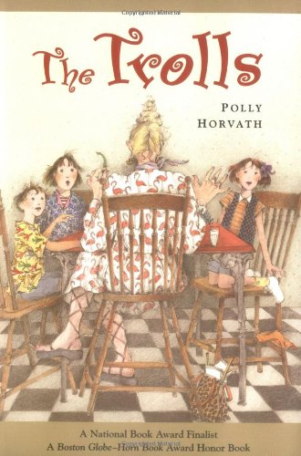 The Trolls (0374479917) by Polly Horvath