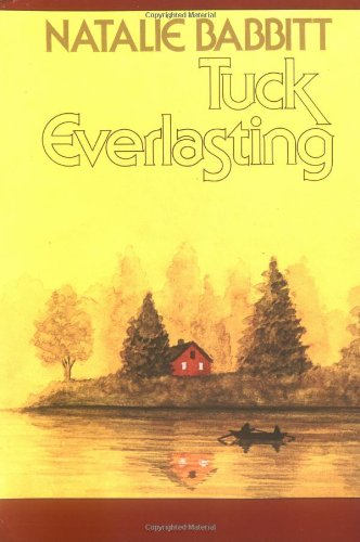 9780374480097: Tuck Everlasting (A Sunburst book)