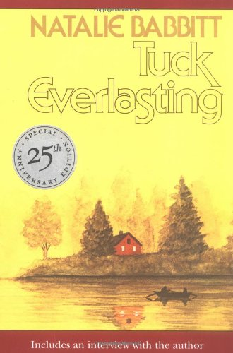 9780374480127: Tuck Everlasting: Includes an Interview With the Author : 25th