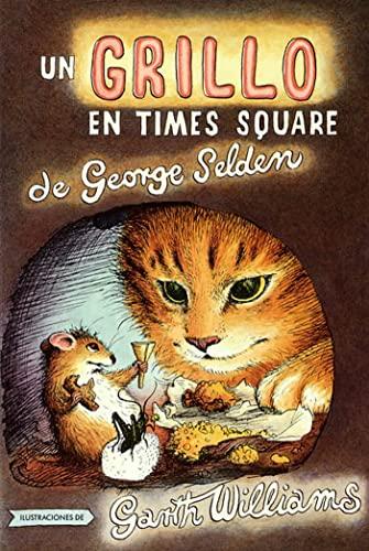 9780374480608: Un Grillo En Time Square: En Español (The Cricket in Times Square, Spanish Edition)