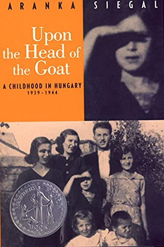 9780374480790: Upon the Head of the Goat: A Childhood in Hungary 1939-1944