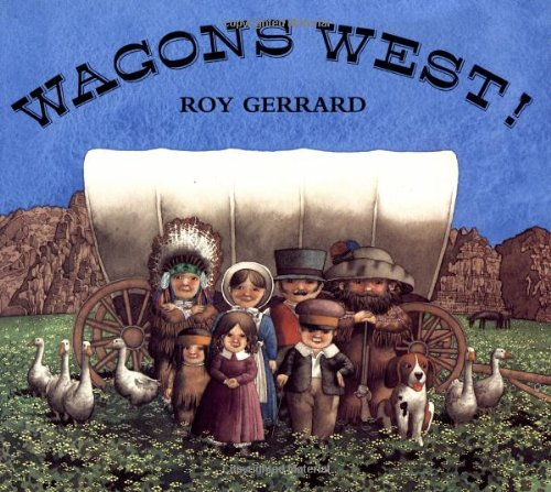 9780374482107: Wagons West!