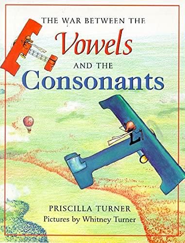 9780374482176: The War Between the Vowels and the Consonants