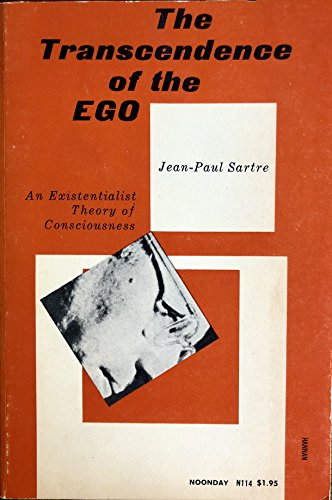 9780374500481: The Transcendence of the Ego; an Existentialist Theory of Consciousness
