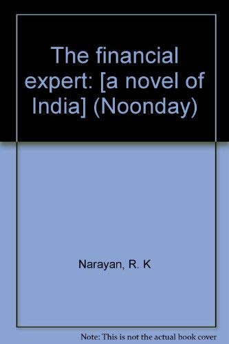 9780374501006: The financial expert: [a novel of India] (Noonday)