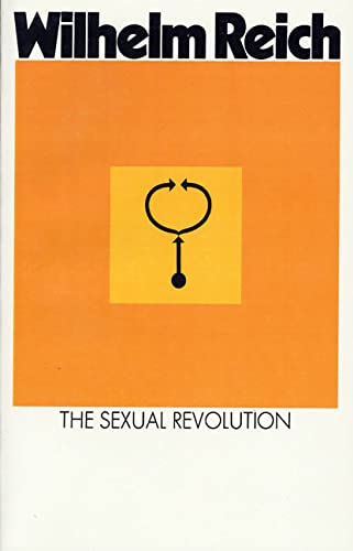 9780374502683: The Sexual Revolution: Toward a Self-Governing Character Structure