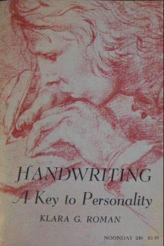 Handwriting -- A Key to Personality: Roman, Klara G.
