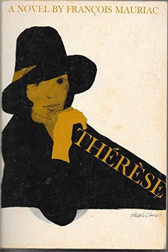 Thérèse: A Portrait in Four Parts: François Mauriac