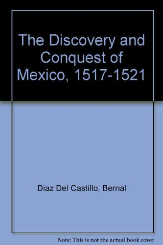 9780374503840: The Discovery and Conquest of Mexico, 1517-1521