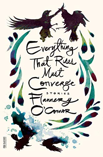 Everything That Rises Must Converge: Stories (Paperback): Flannery O'Connor
