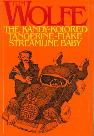9780374504687: The Kandy-Kolored Tangerine-Flake Streamline Baby