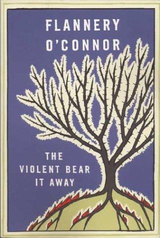 9780374505240: The Violent Bear it away