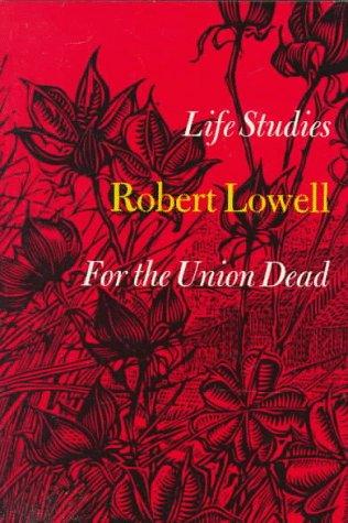 9780374506285: Life Studies for the Union Dead