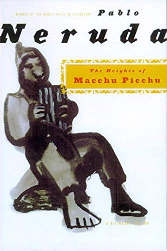 The Heights of Macchu Picchu: A Bilingual: Neruda, Pablo