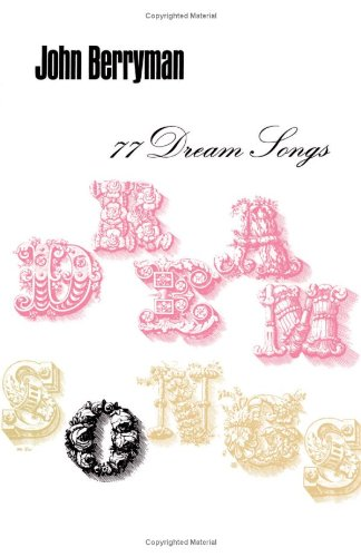9780374508487: 77 Dream Songs: Poems