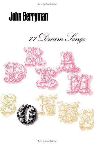 9780374508487: 77 Dream Songs: Poems