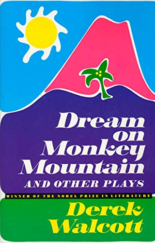 9780374508609: Dream on Monkey Mountain and Other Plays