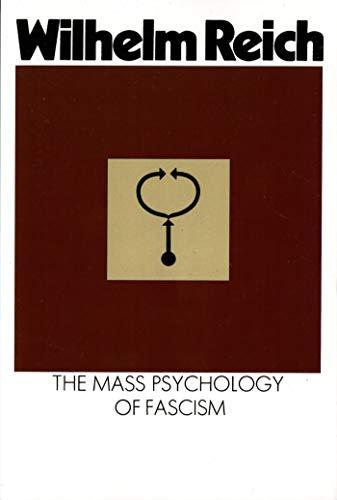 9780374508845: The Mass Psychology of Fascism