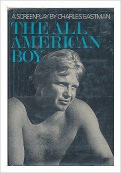All American Boy: Eastman, Charles
