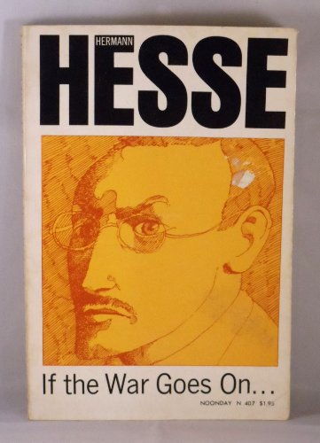 If the War Goes on: Reflections on: Hesse, Hermann