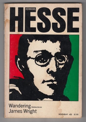 Wandering: Notes and Sketches (English and German: Hermann Hesse