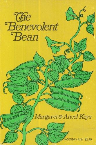 The Benevolent Bean: Ancel Keys; Margaret