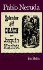 9780374510220: The Splendor and Death of Joaquin Murieta: A Play